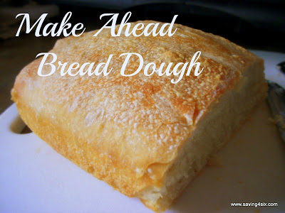 Make Ahead Bread Dough