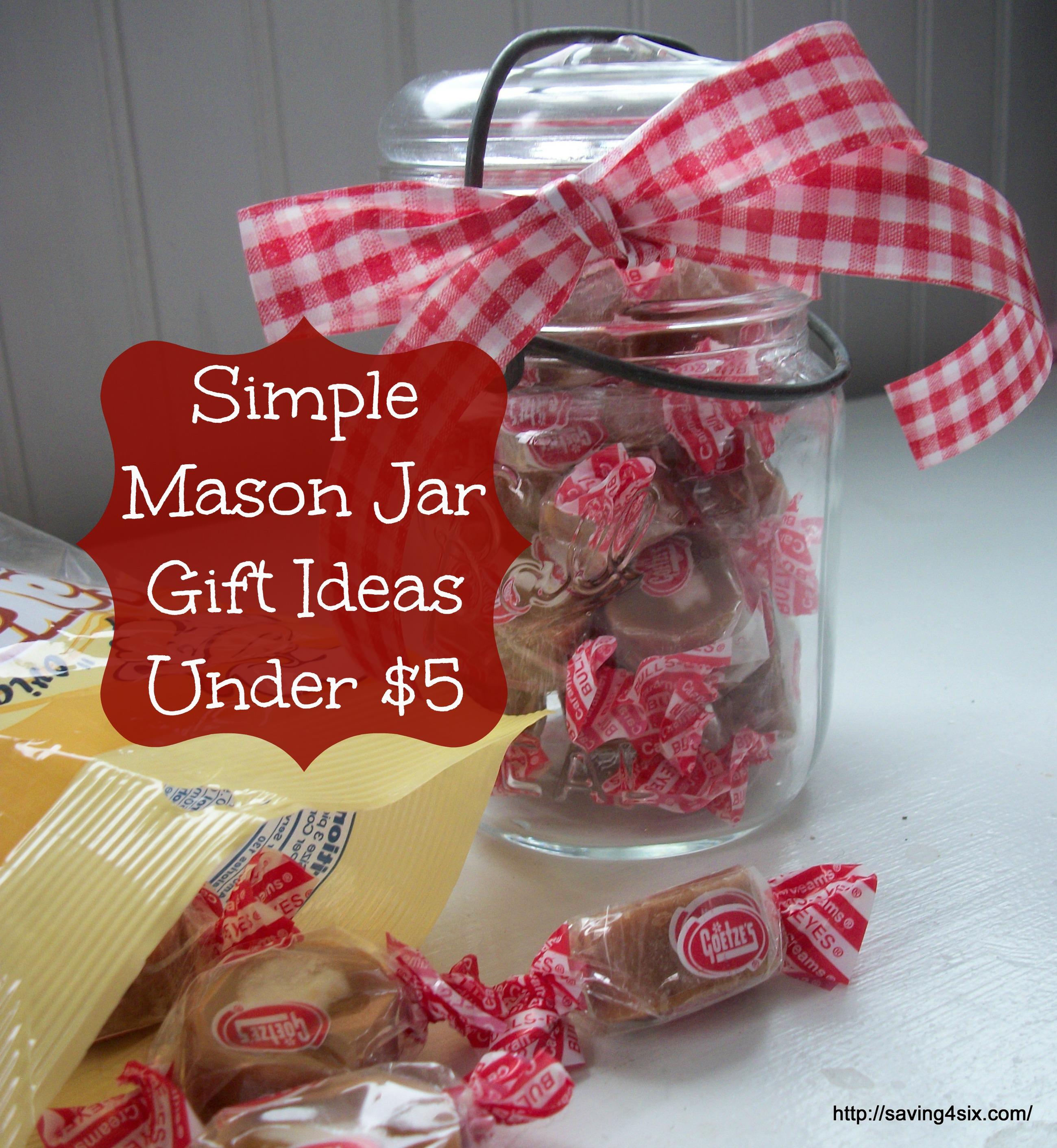 you get the idea right open a bag of candy or treats pour it in the jar tie a bow and voila a super simple cute gift for under 5 - Christmas Gifts Under 5 Dollars