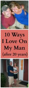 Ten Ways I Love On My Husband (after 20 years)