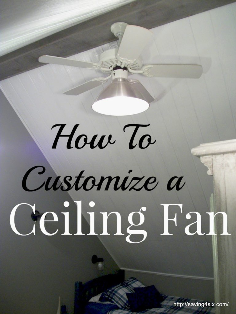 How To Customize a Ceiling Fan