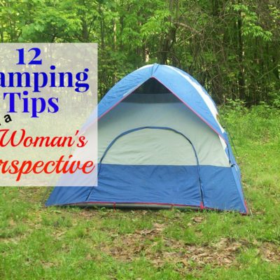 Camping Tips from a Woman's Perspective