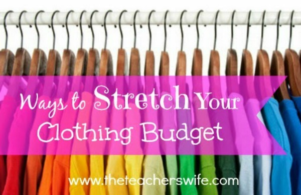 Ways to Stretch Your Clothing Budget