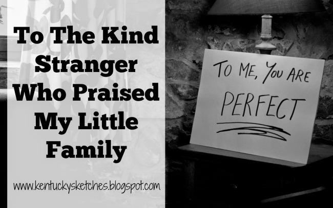 to the kind stranger
