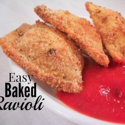 Easy Oven Baked Ravioli