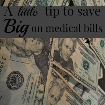 A Little Tip to Save BIG on Medical Bills