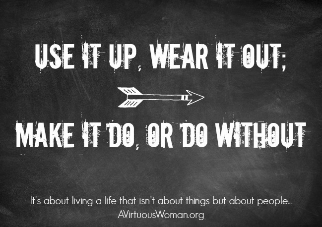 use-it-up-wear-it-out-make-it-do-or-do-without_fb
