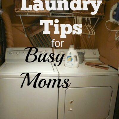 Laundry Tips for Busy Moms