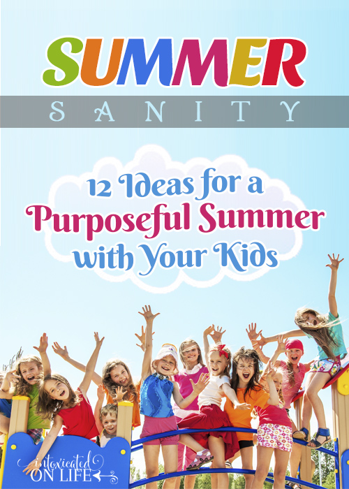 SummerSanity12Ideas_foraPurposefulSummer_V2