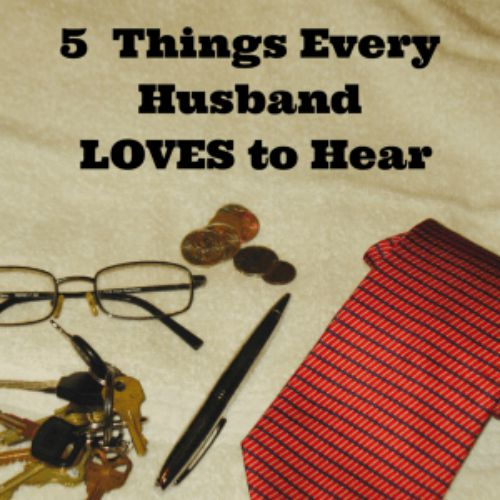 5-Things-Every-Husband-LOVES-to-Hear