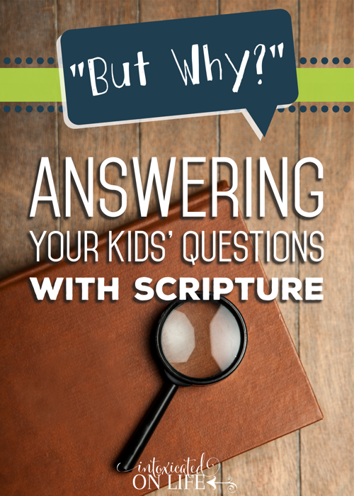 ButWhy-AnsweringYourKidsQuestionsWithScripture