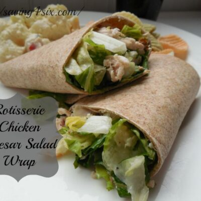 Rotisserie Chicken Caesar Salad Wrap