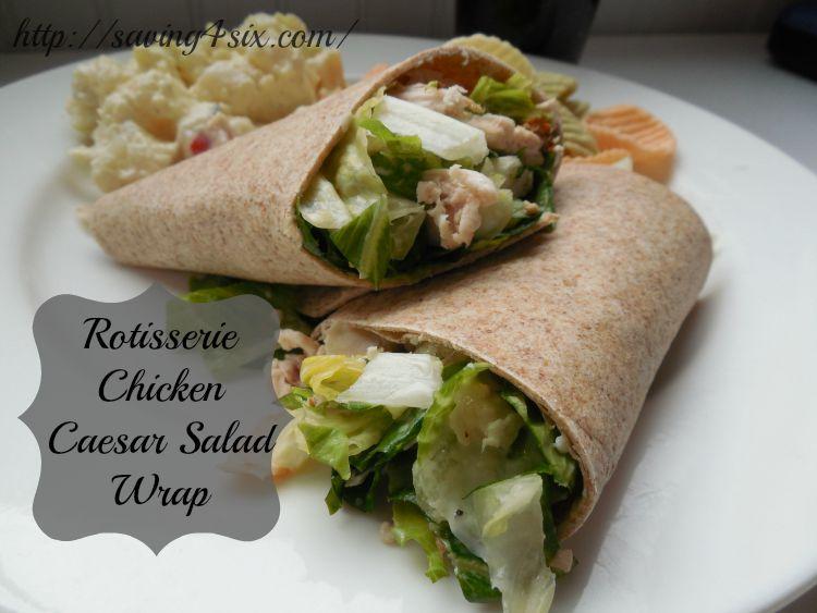 Rotisserie Chicken Caesar Salad Wrap