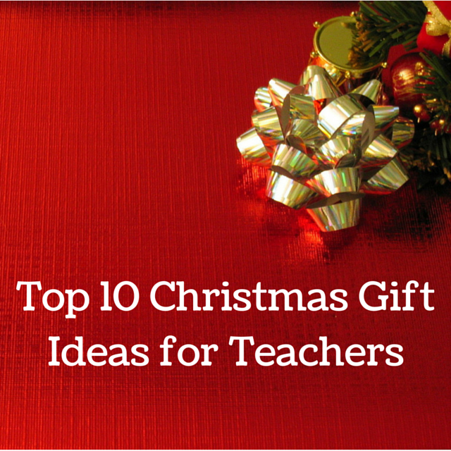 Top-10-Christmas-Gift-Ideas-for-Teachers