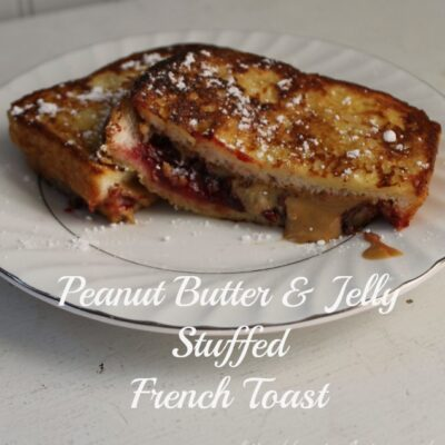 PB & J Stuffed French Toast