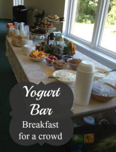 Breakfast for a Crowd – Yogurt Bar