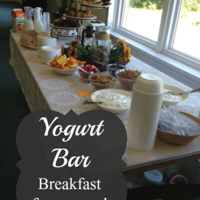 Breakfast for a Crowd – Yogurt Bar