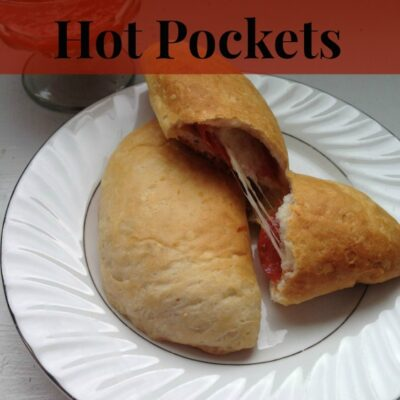 Homemade Hot Pockets – A Money Saving Tip